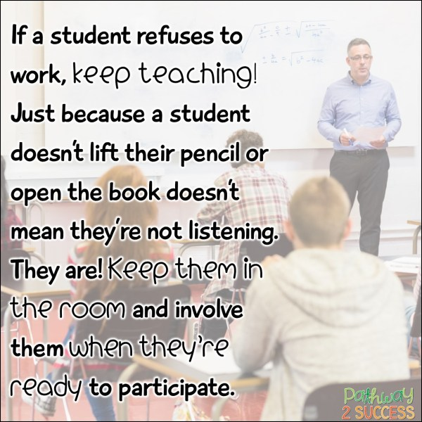 What To Do When a Student Refuses to Work - The Pathway 2 Success