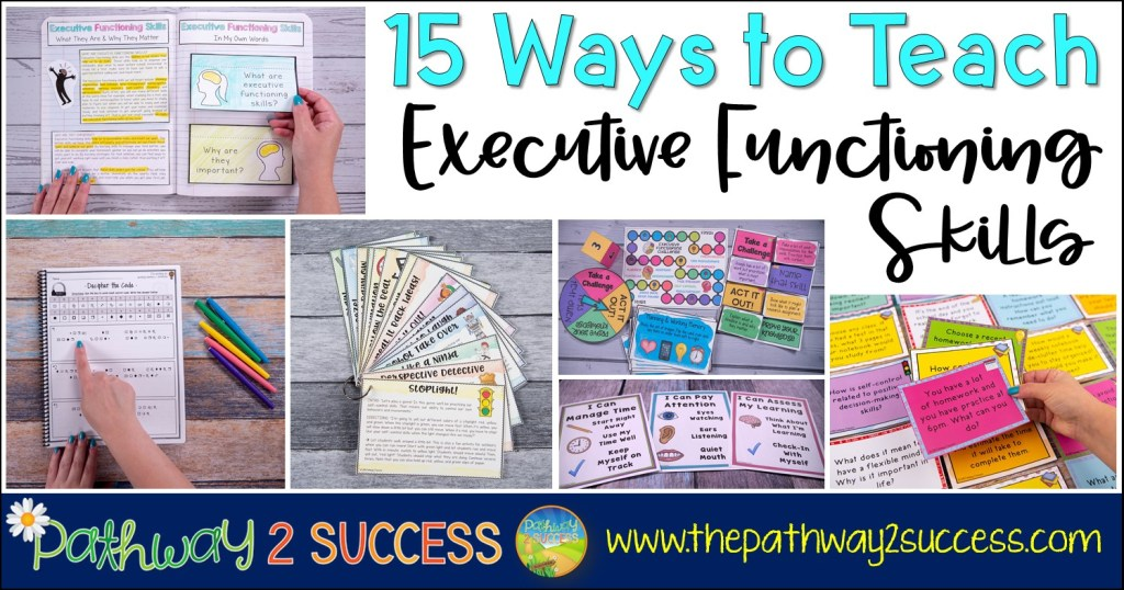 Over 15 ways to teach executive functioning skills to kids and young adults to help them plan, organize, manage time, learn study skills, pay attention, and more. Helpful tips and tricks for educators and support staff to help students be successful in middle and high school. #executivefunctioning #studyskills #pathway2success