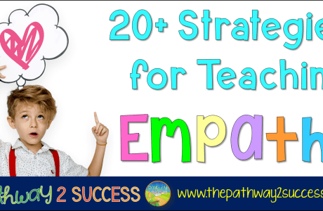 20+ Strategies for Teaching Empathy
