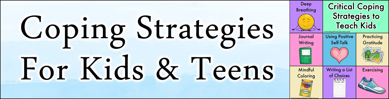 Coping strategies are the skill and tools to help kids and teens manage stress and tough emotions. Practice strategies like deep breathing, journal writing, practicing gratitude, mindful coloring, and more. #pathway2success