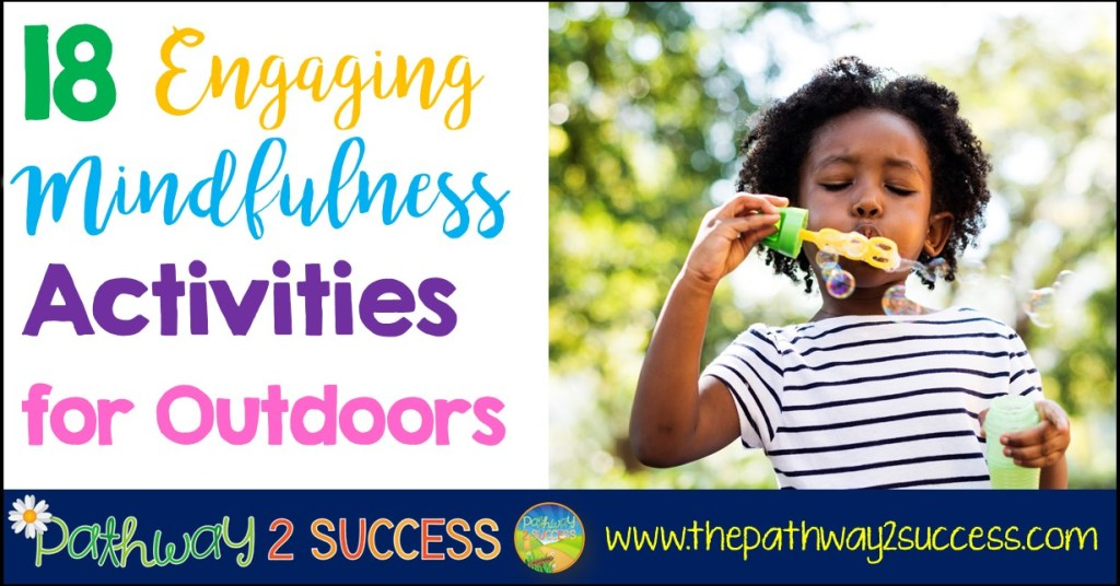 18 Mindfulness Activities for Outdoors