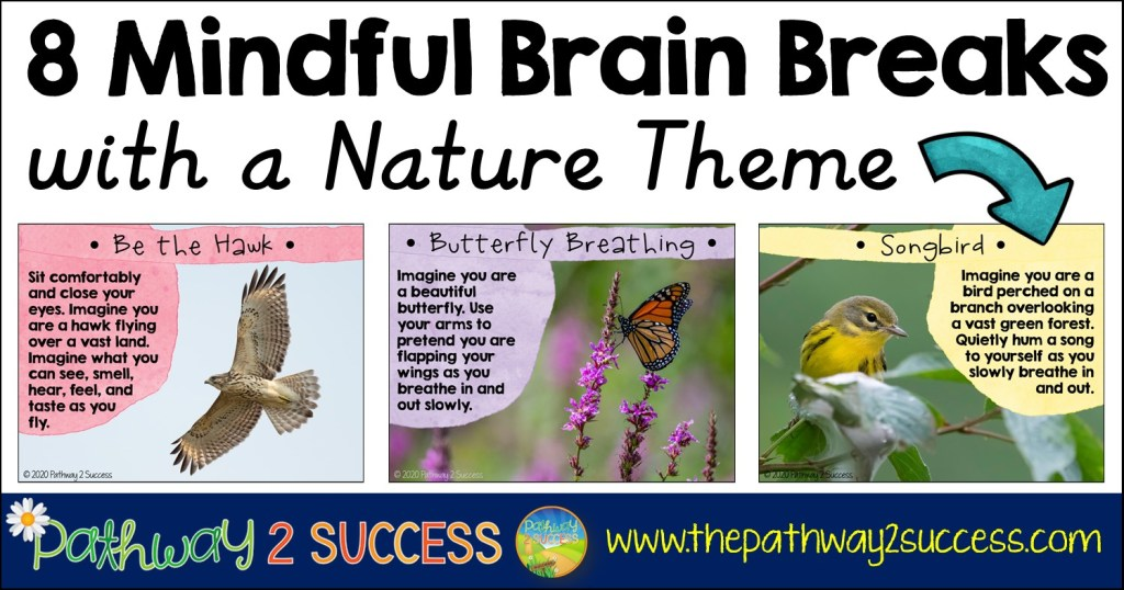 8 Mindful Brain Breaks with a Nature Theme