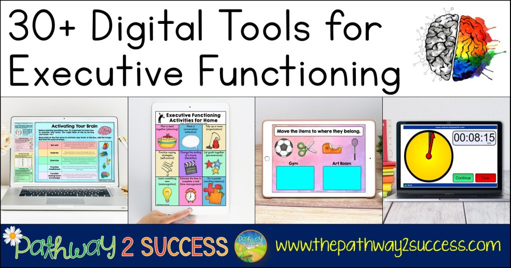 30+ Digital Tools for Executive Functioning