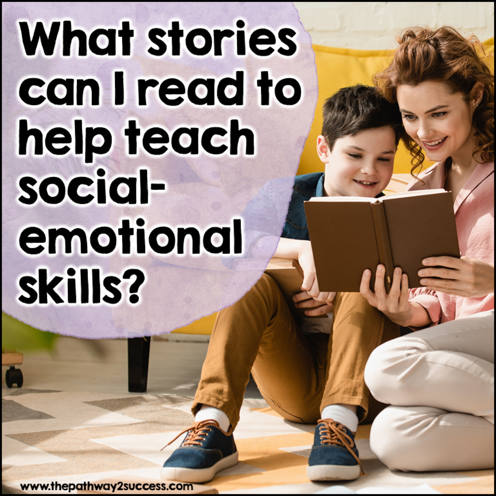 What stories can I use to teach social emotional skills? Information for parents.