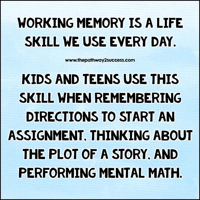 Working memory skills are life skills!