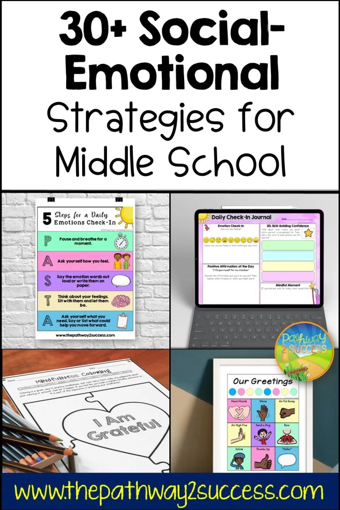 30 Social emotional strategies  for middle school