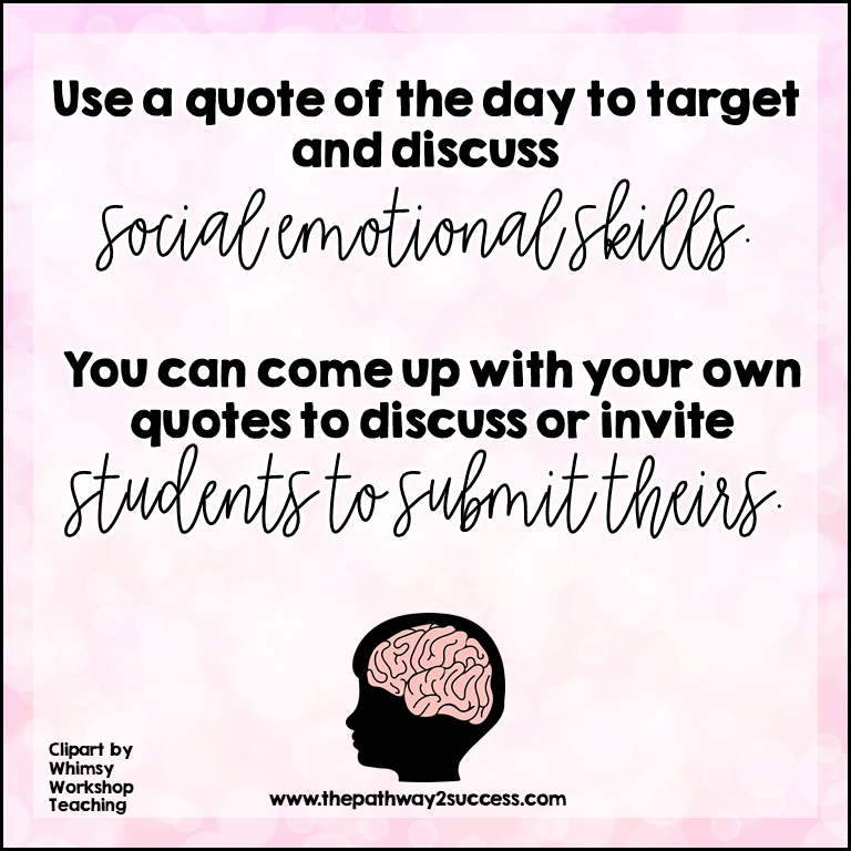 Use quotes to work on social and emotional skills in the classroom.