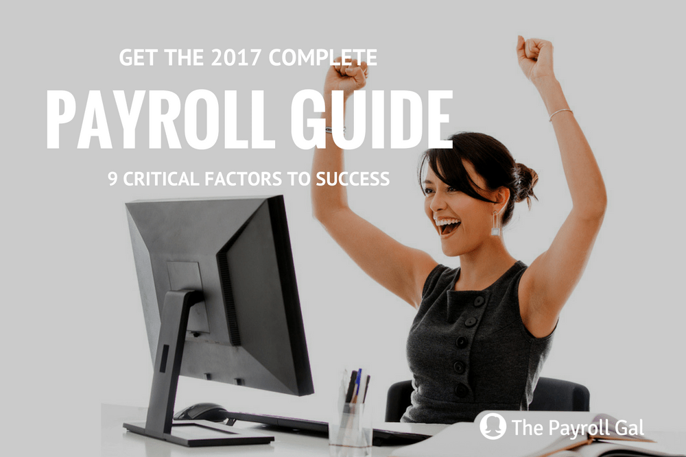 The 2017 Complete Payroll Guide Blog
