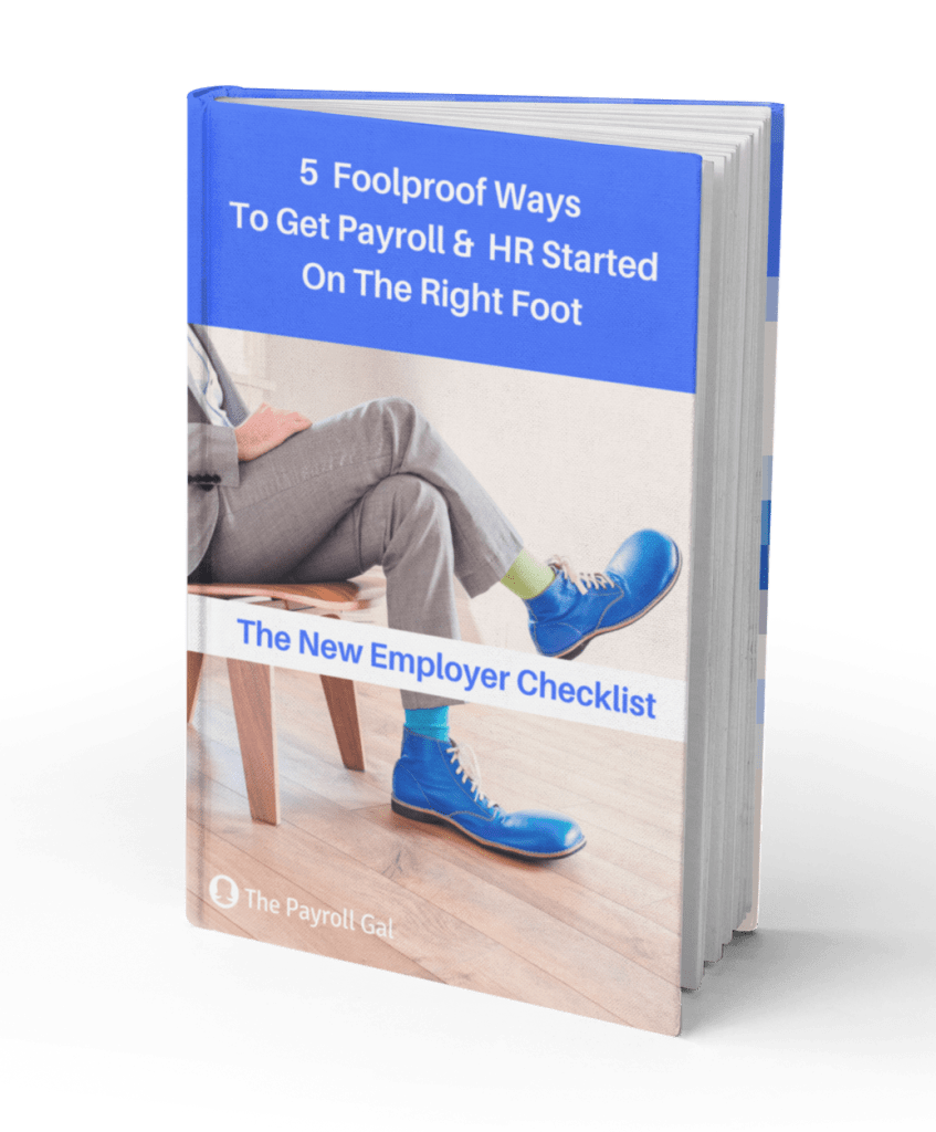 5 Foolproof Ways to Get Payroll and HR Started on The Right Foot