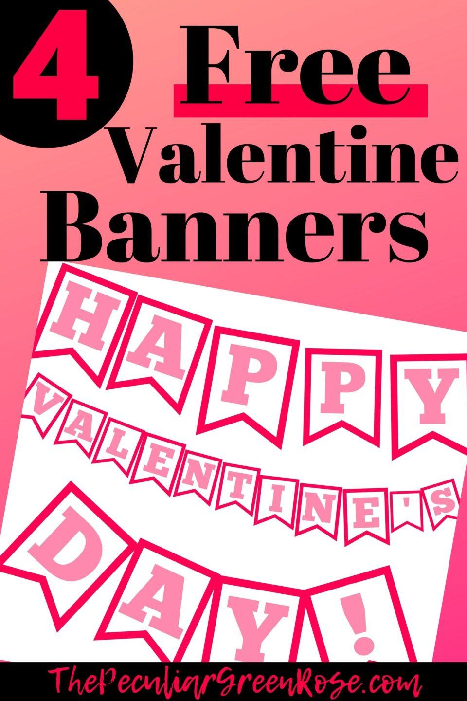 4 Easy Diy Valentine S Day Printable Banners Free The Peculiar Green Rose