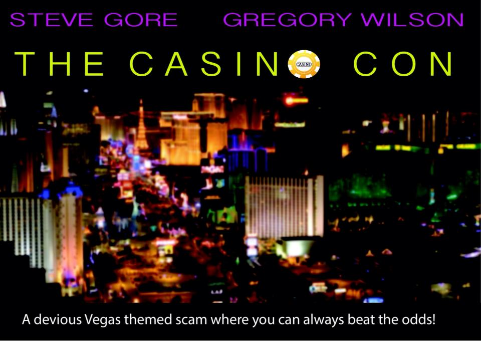 The Casino Con by Steve Gore & Gregory Wilson