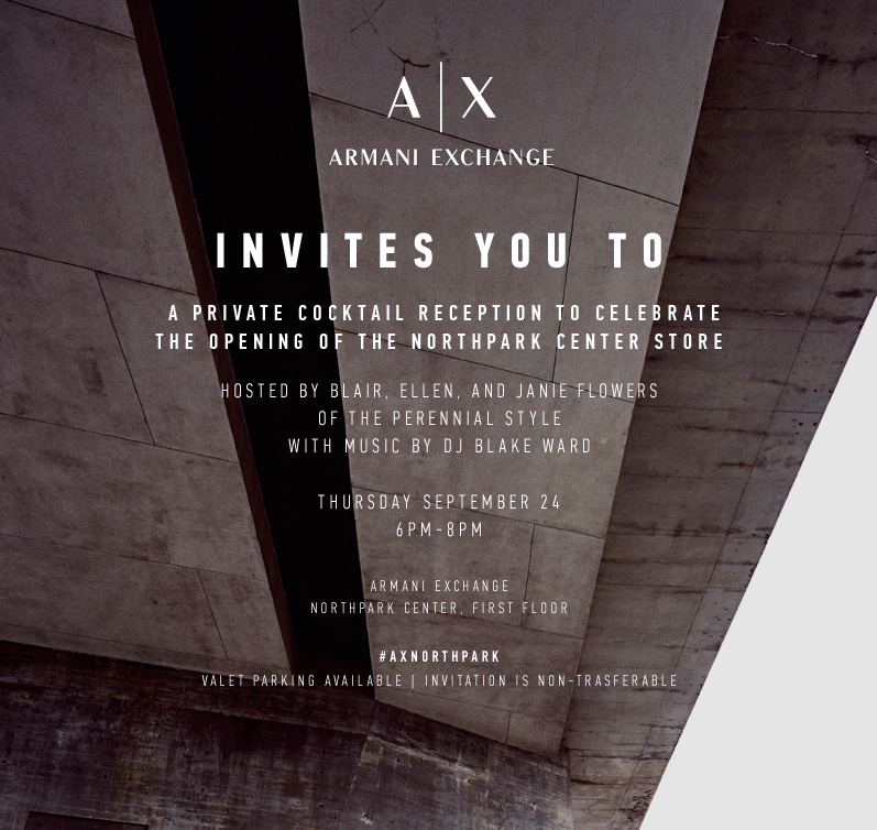 Armani Exchange Grand Opening Event Hosted by The Perennial Style