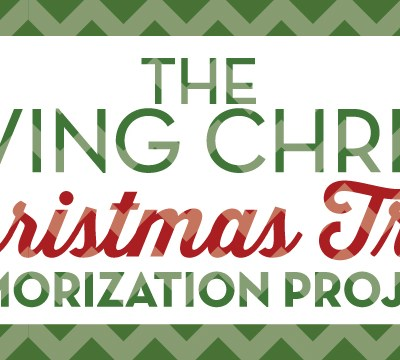 The Living Christ Christmas Tree Memorization Project