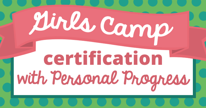 Girls Camp Certification with Personal Progress