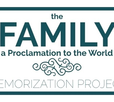 The Family: A Proclamation to the World Memorization Project
