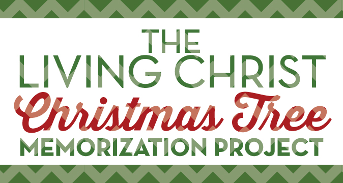 The Living Christ Christmas Tree Memorization Project 2015