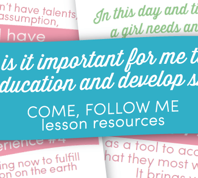 Come Follow Me Resources: Why is it important for me to gain an education and develop skills?