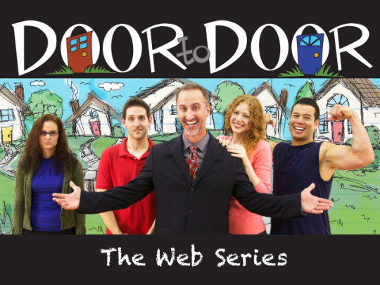 Door to Door the Web Series