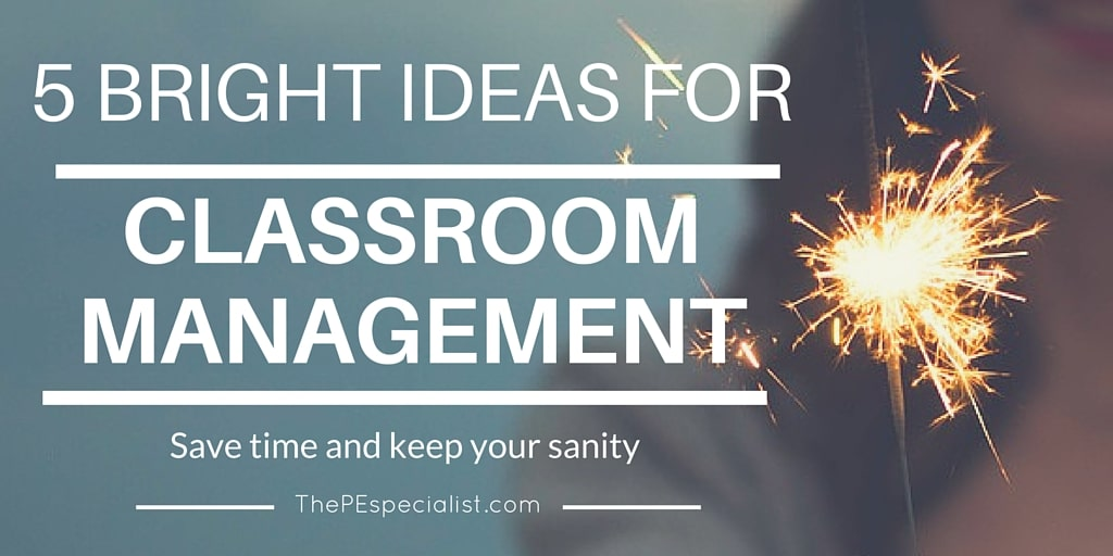 5 Awesome Classroom Management Ideas