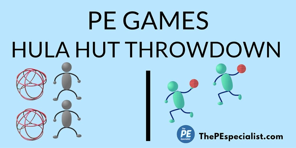 PE Games – Hula Hut Throwdown