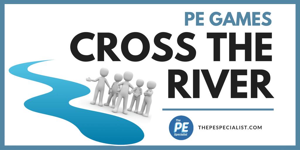 PE Games: Cross The River