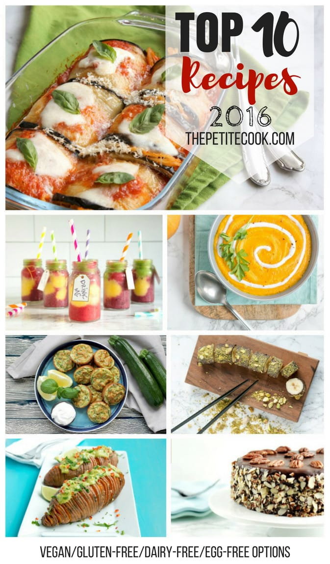 Top 10 Recipe 2016 on The Petite Cook! All your favorite recipes, with plenty of vegan, gluten-free, egg-free and dairy-free options! Read more on thepetitecook.com