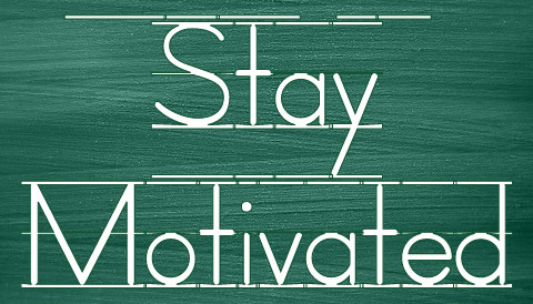how to stay motivated