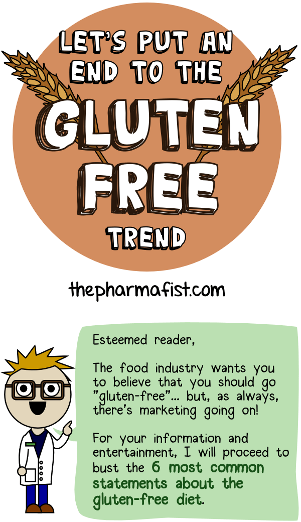 Common statements about the gluten-free diet