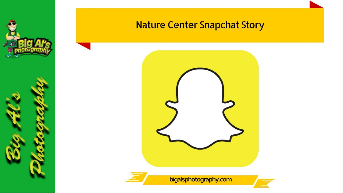 Nature Center Snapchat Story