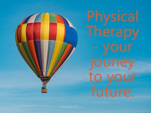 Physical Therapy Hot air balloons image - because physical therapy is a journey