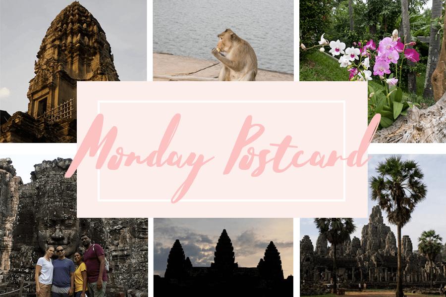 Monday Postcard Cambodia