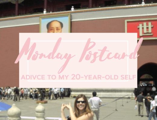 Monday Postcard 9 Advice to my 20-year-old self