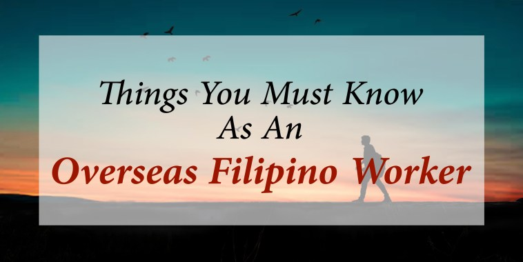 An OFW? You Must Know These! | The Pink Tarha