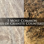 5 Most Common Types Of Granite Countertops The Pinnacle List