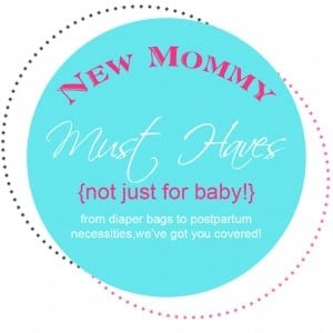 New Mom Must Haves www.thepinningmama.com