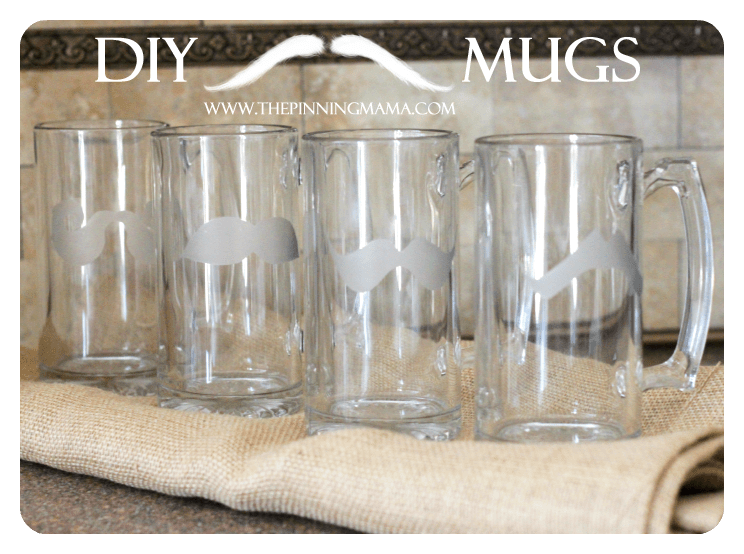 Father's Day Gift DIY Glass Etched Mustache Mugs by www.thepinningmama.com