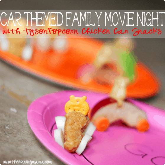 Car Themed Family Movie Night with Popcorn Chicken Car Snacks #shop #tyson2nite #cbias