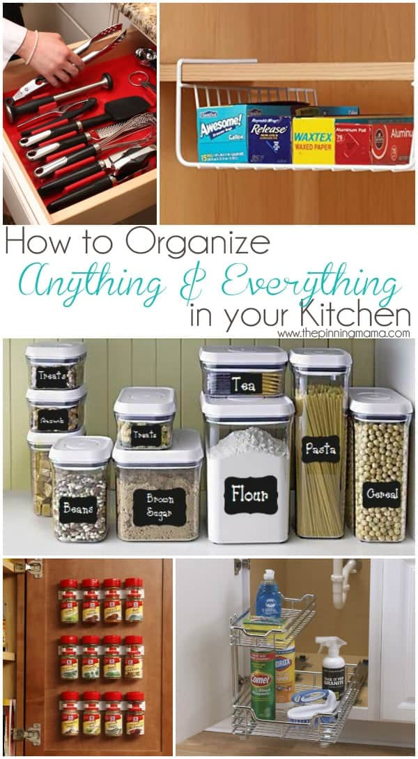 Best Products To Organize Anything Everything In Your Kitchen The Pinning Mama