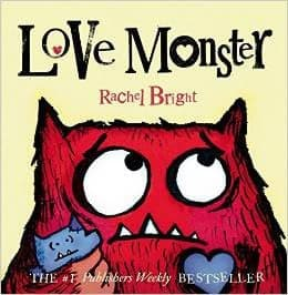 Love Monster: Rachel Bright