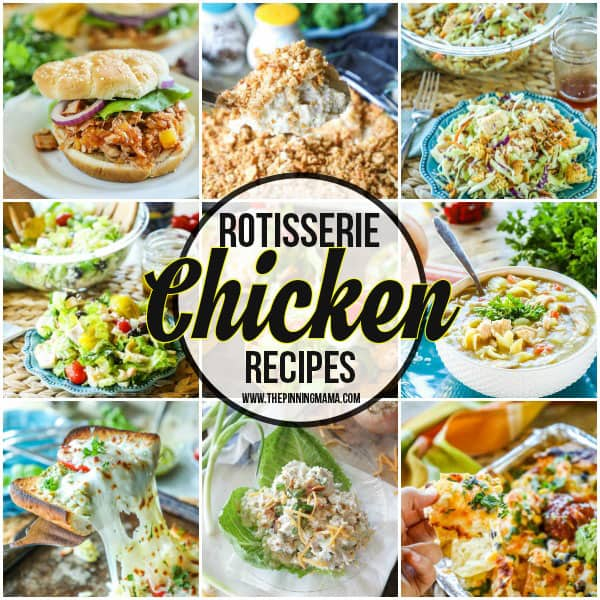 The BEST Leftover Rotisserie Chicken Recipes! Rotisserie Chicken can be different meals all week!