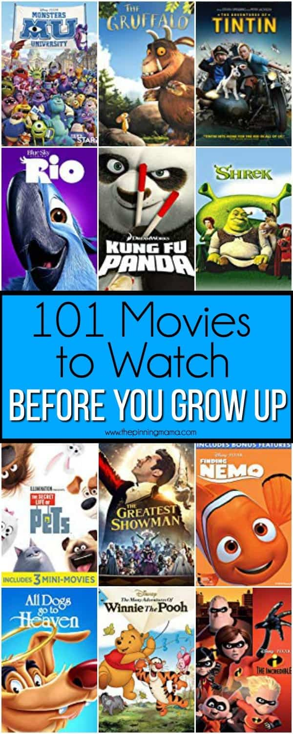 101 Movies to Watch before you grow up.