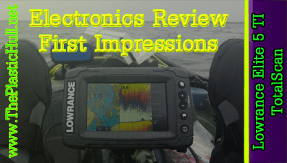 Review: Lowrance Elite 5 TI TotalScan Fishfinder/Chartplotter