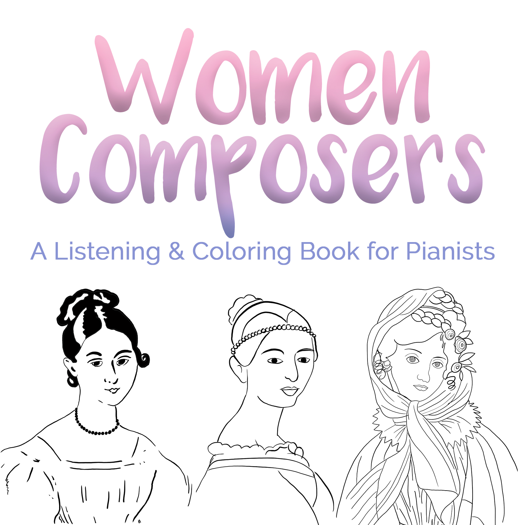 Shades of Sound Listening & Coloring Book: Women Composers