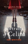 Book Review: Portraits of Celina by Sue Whiting