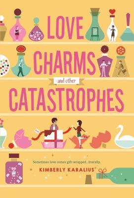 XPresso Blog Tour: ARC Book Review: Love Charms and Other Catastrophes by Kimberly Karalius