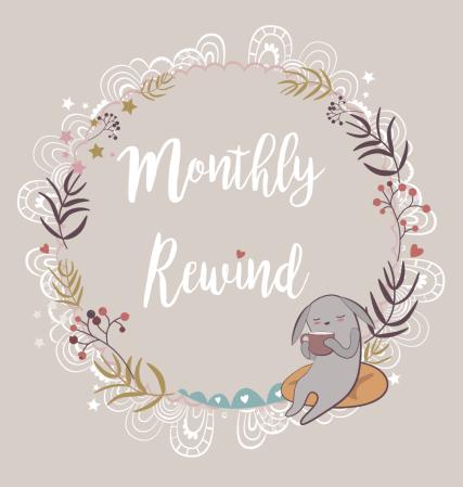 Monthly Rewind