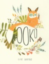 Children's Picture Book Review: Ooko by Esme Shapiro