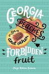 YA Book Review: Georgia Peaches and Other Forbidden Fruit by Jaye Robin Brown