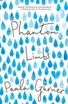 Blog Tour + Giveaway + Review : Phantom Limbs by Paula Garner