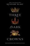 YA Book Review: Three Dark Crowns by Kendare Blake
